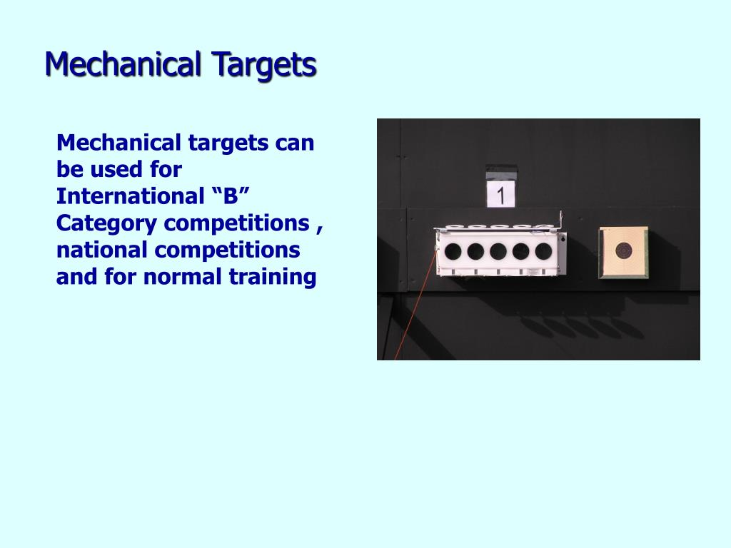 Mechanical Targets