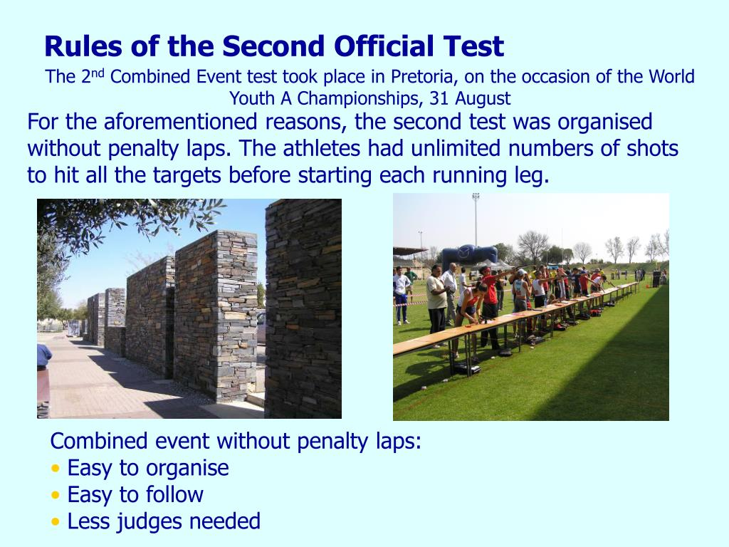 For the aforementioned reasons, the second test was organised without penalty laps. The athletes had unlimited numbers of shots to hit all the targets before starting each running leg.