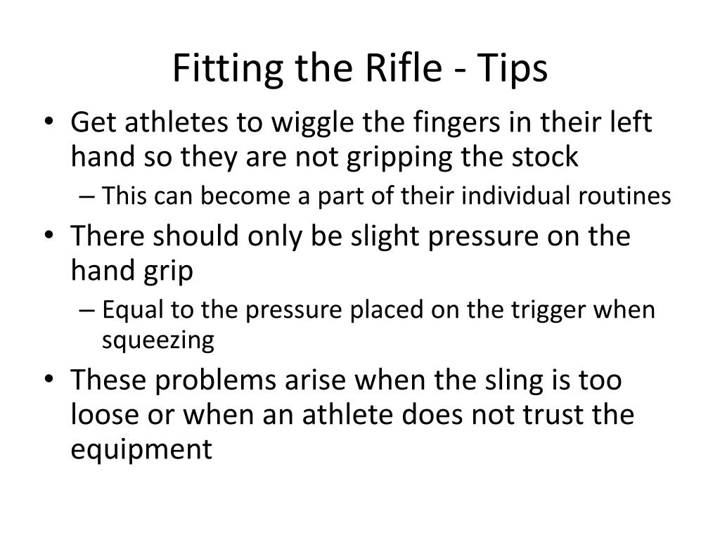 Fitting the Rifle - Tips