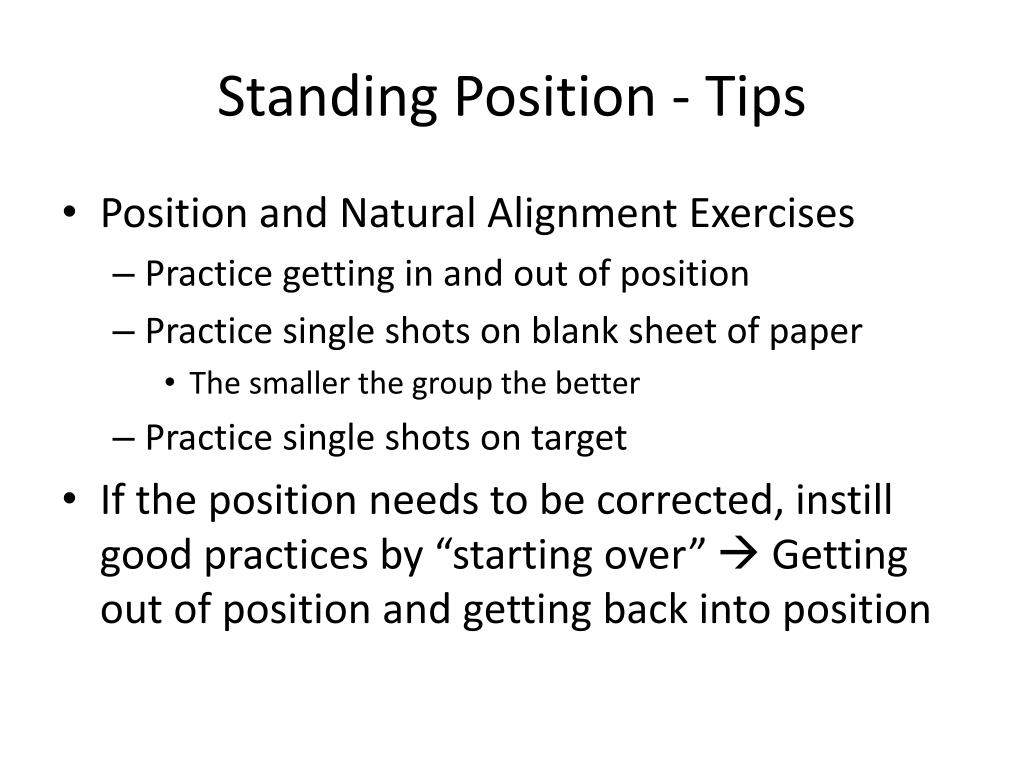 Standing Position - Tips