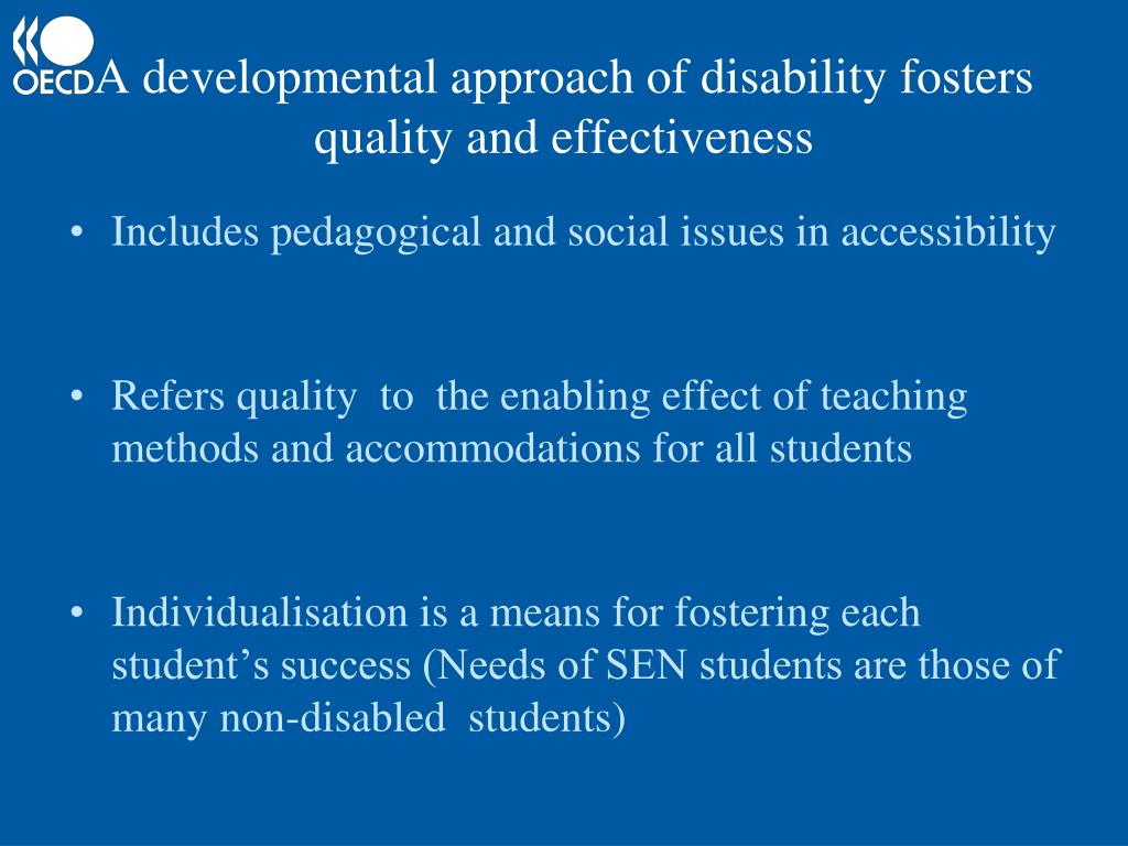 A developmental approach of disability fosters quality and effectiveness