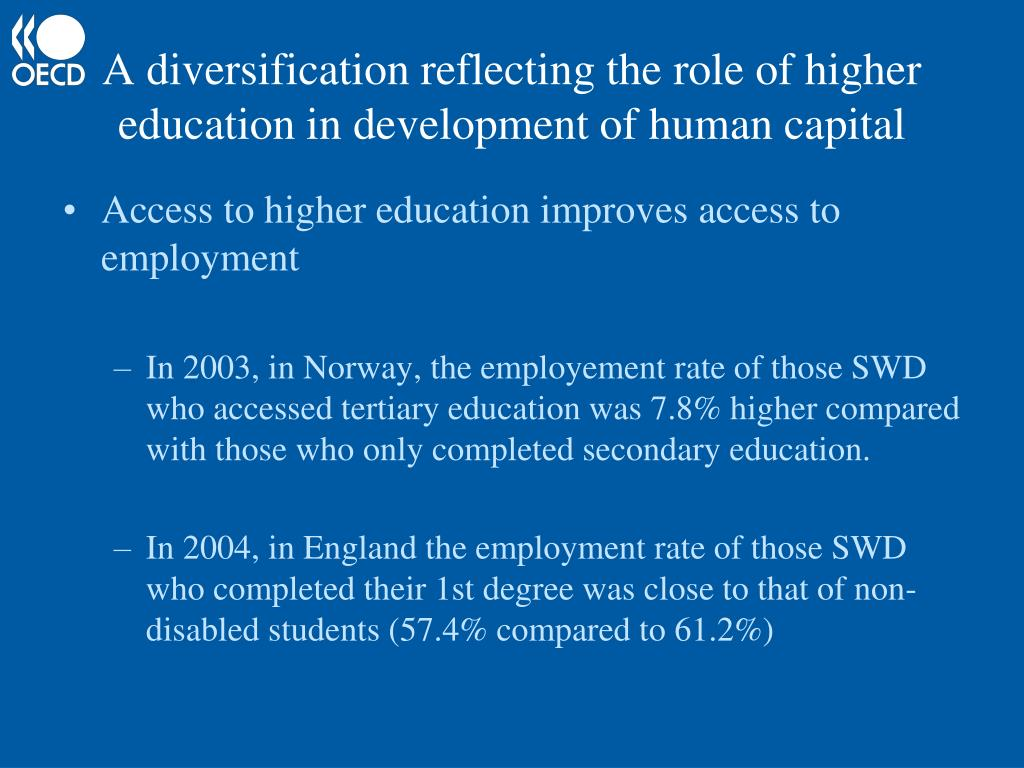 A diversification reflecting the role of higher education in development of human capital