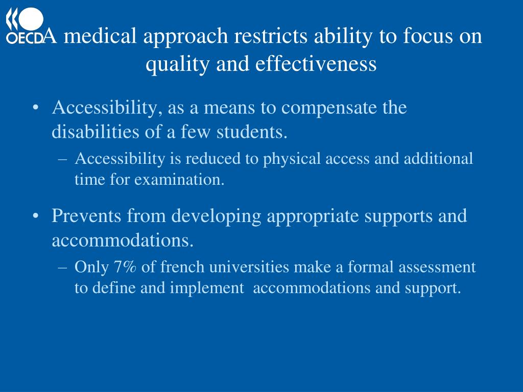 A medical approach restricts ability to focus on quality and effectiveness