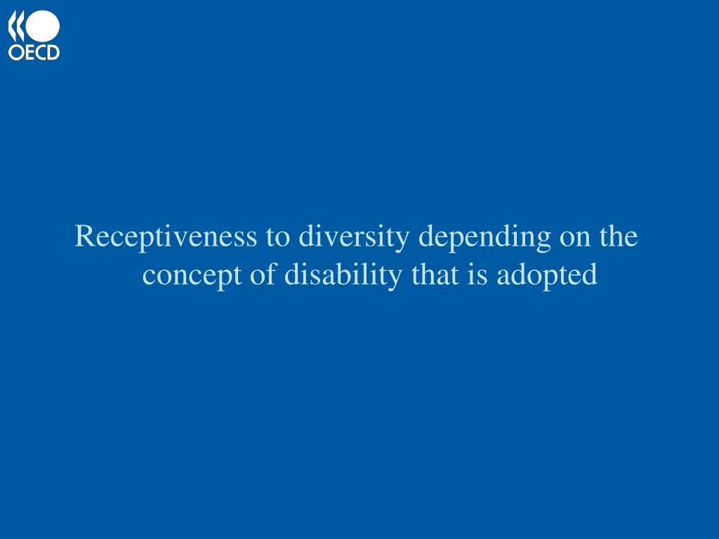 Receptiveness to diversity depending on the  concept of disability that is adopted