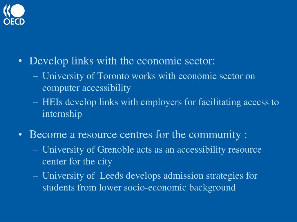 Develop links with the economic sector: