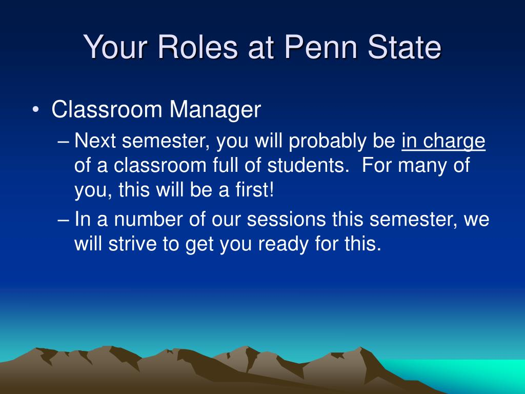 Your Roles at Penn State