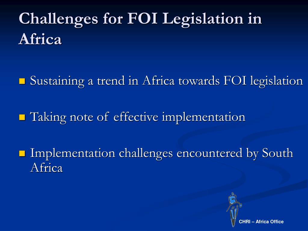 Challenges for FOI Legislation in Africa