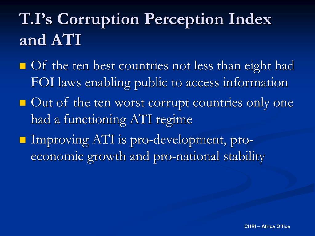 T.I's Corruption Perception Index and ATI