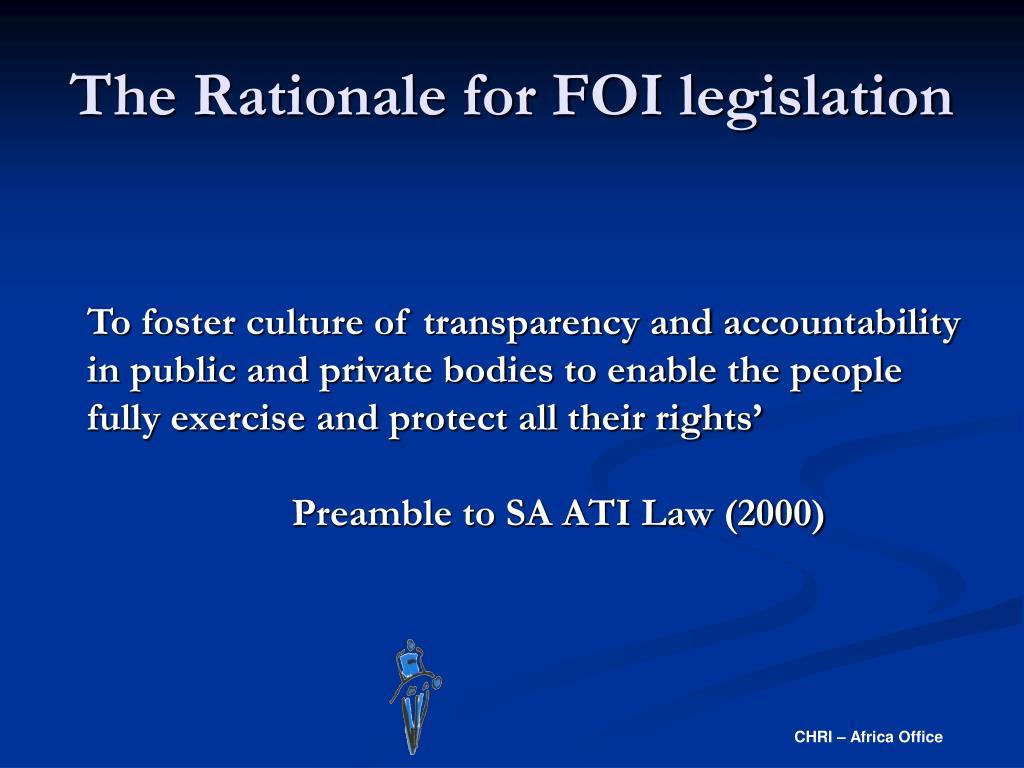 The Rationale for FOI legislation