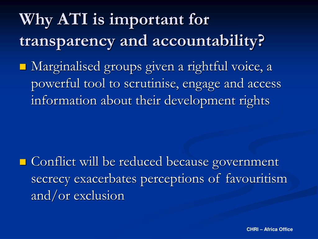 Why ATI is important for transparency and accountability?