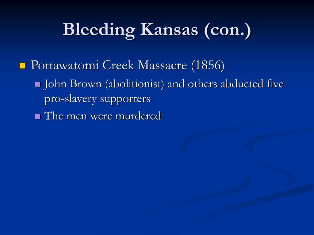 Bleeding Kansas (con.)