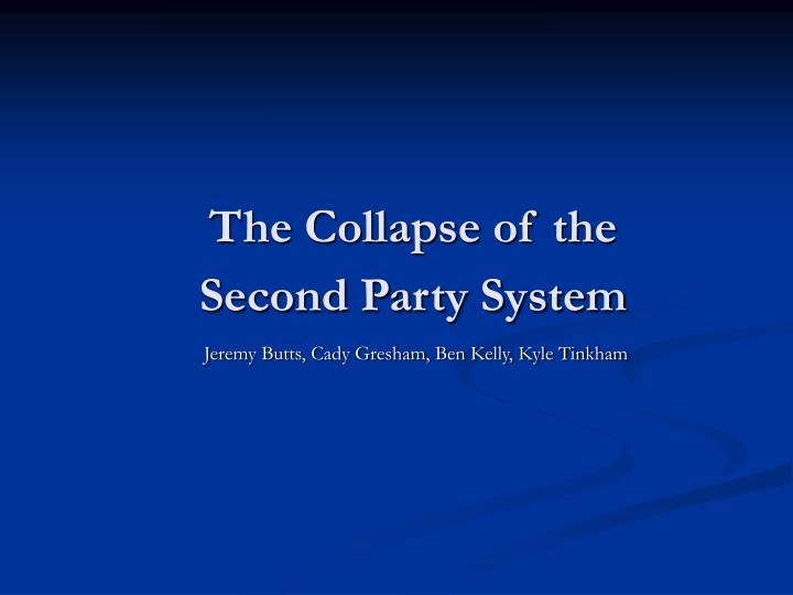 The collapse of the second party system l.jpg