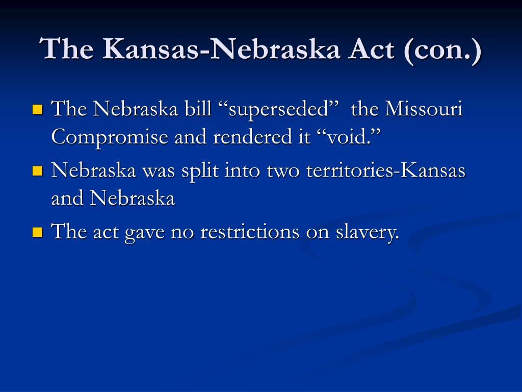 The Kansas-Nebraska Act (con.)