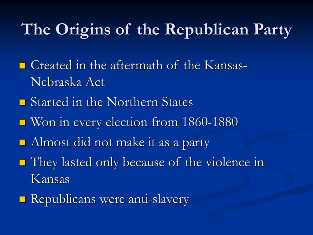 The Origins of the Republican Party