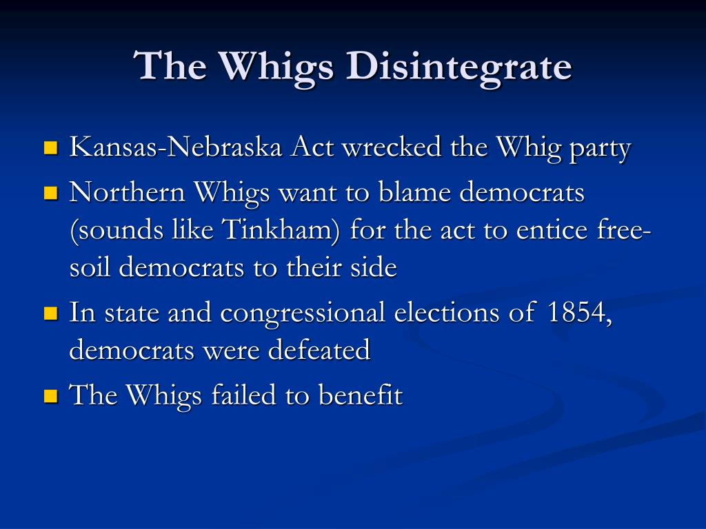 The Whigs Disintegrate