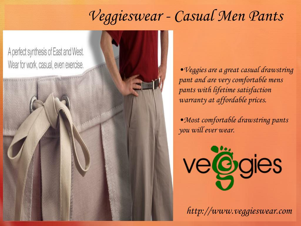 Veggies are a great casual drawstring pant and are very comfortable mens pants with lifetime satisfaction warranty at affordable prices.