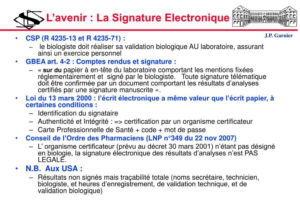 L'avenir : La Signature Electronique