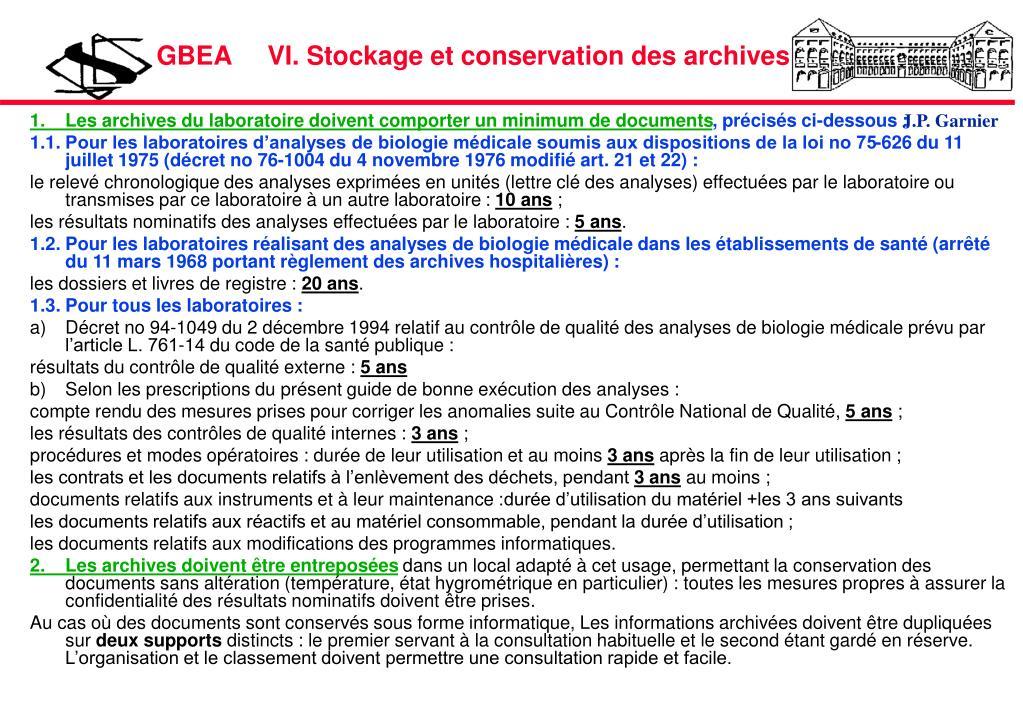 GBEA     VI. Stockage et conservation des archives