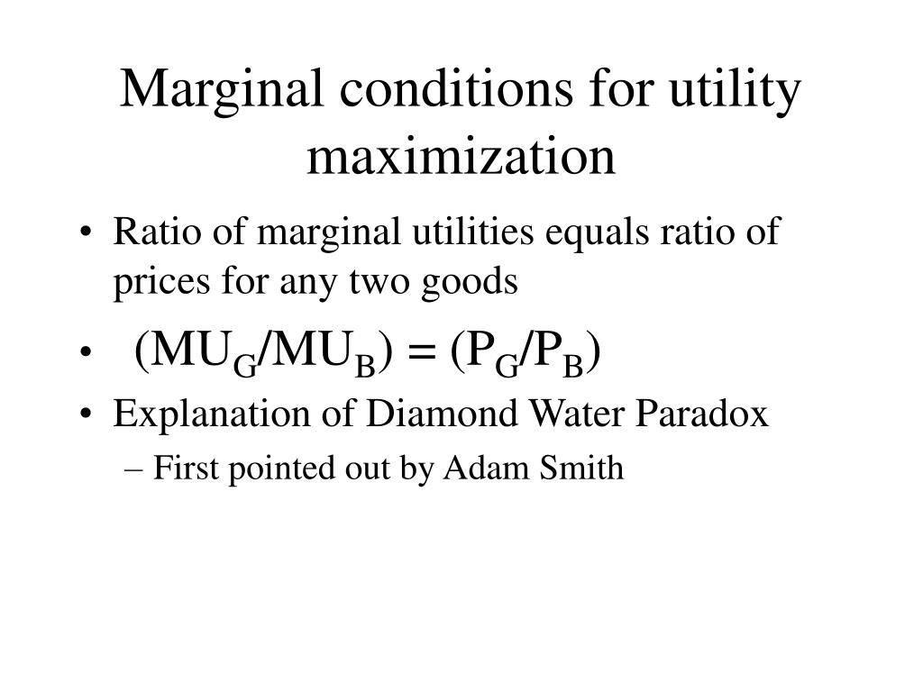 Marginal conditions for utility maximization