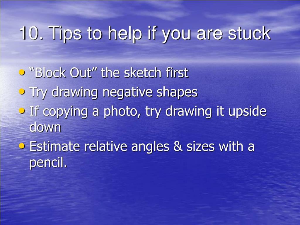 10.Tips to help if you are stuck