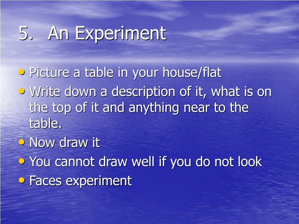 5.An Experiment