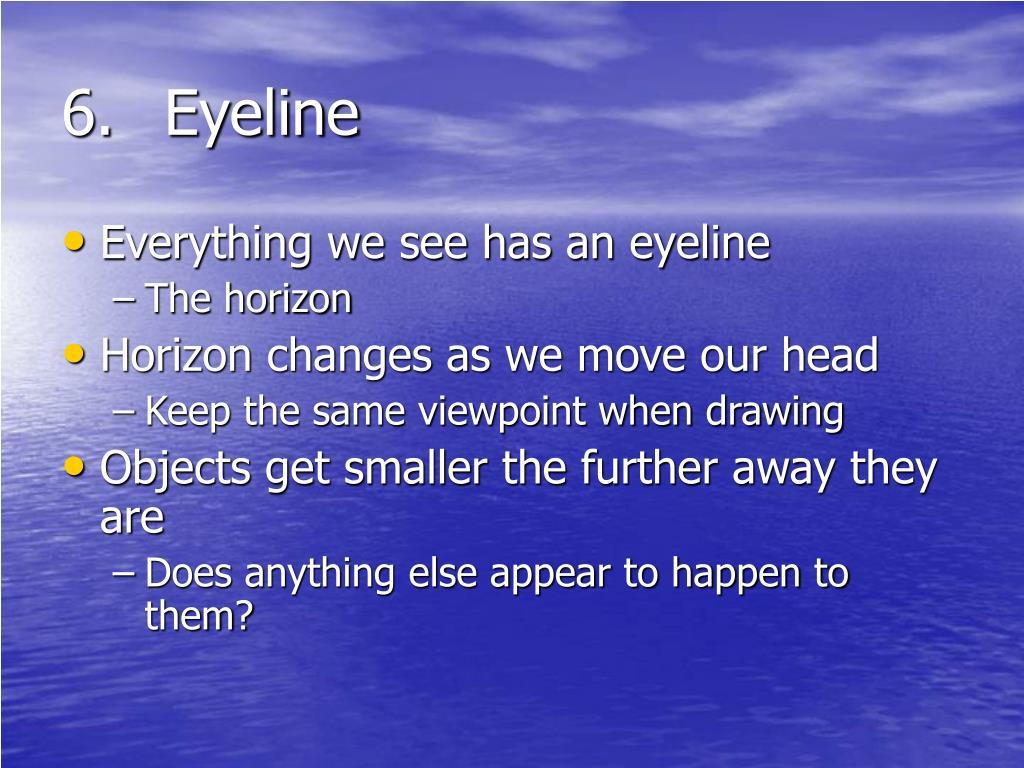6.Eyeline