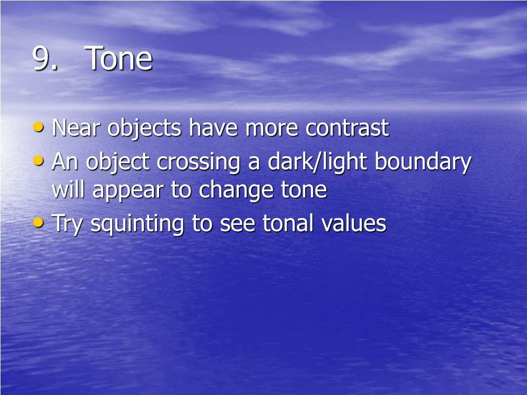 9.Tone
