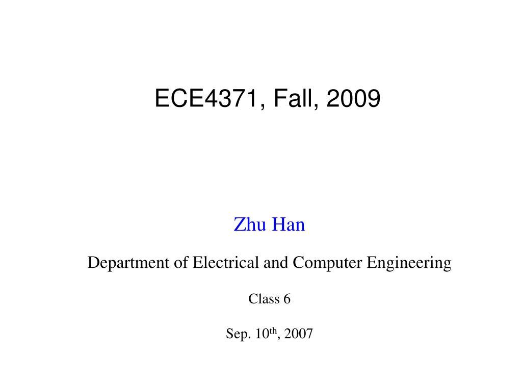 ECE4371, Fall, 2009