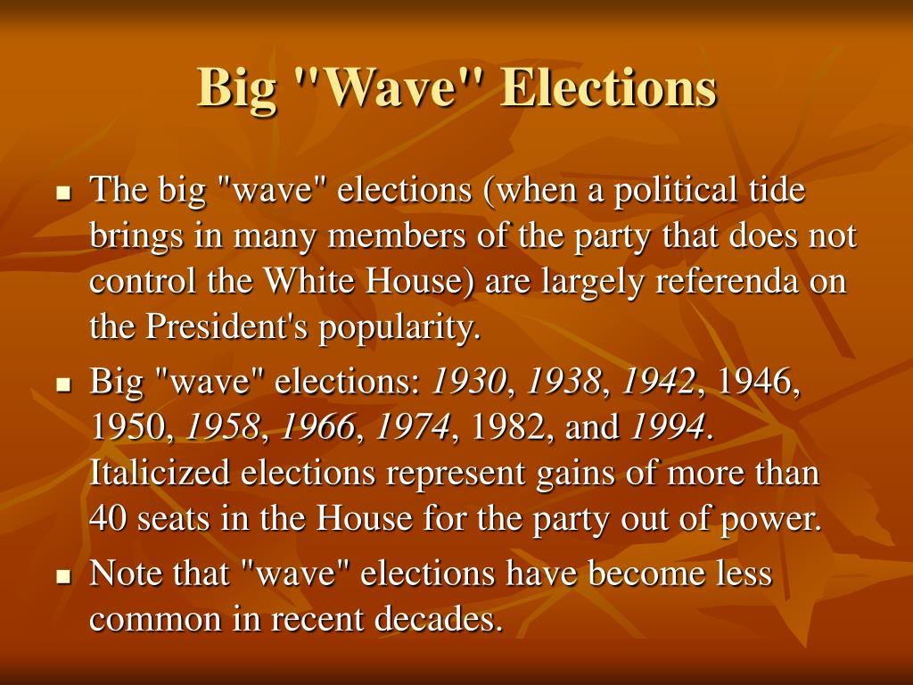 "Big ""Wave"" Elections"