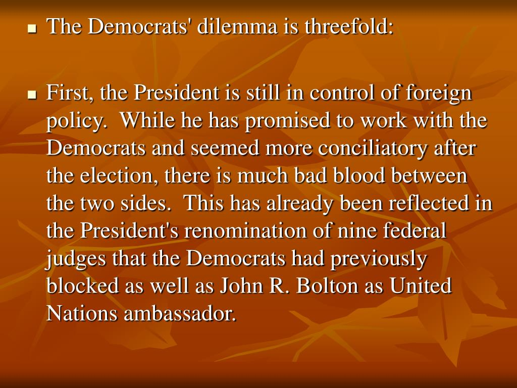 The Democrats' dilemma is threefold: