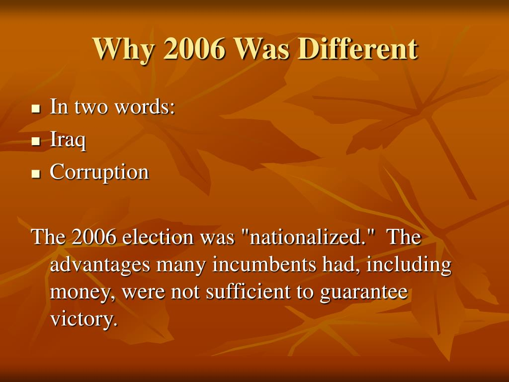 Why 2006 Was Different