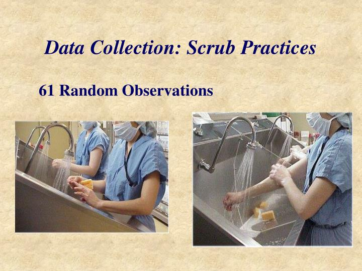 Data collection scrub practices