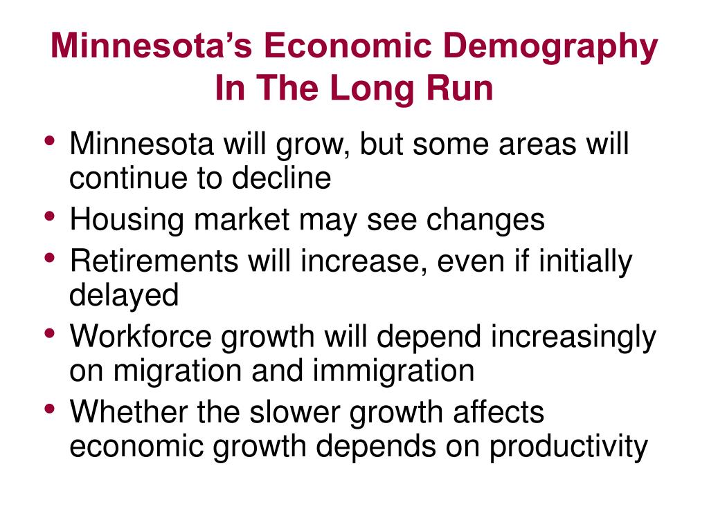 Minnesota's Economic Demography In The Long Run