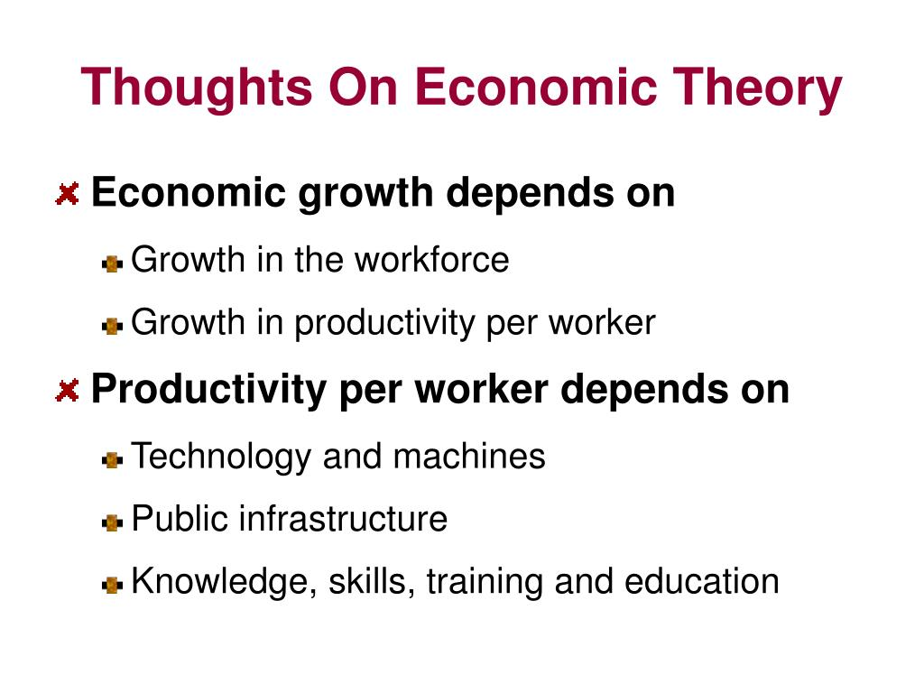 Thoughts On Economic Theory