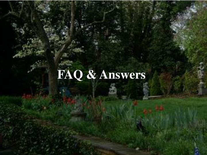FAQ & Answers