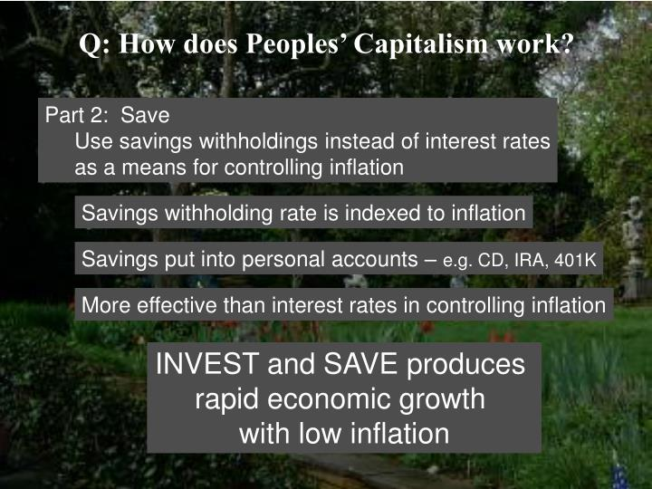 Q: How does Peoples' Capitalism work?