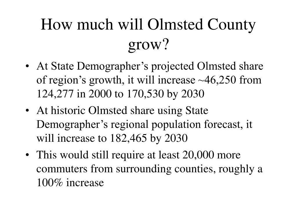 How much will Olmsted County grow?