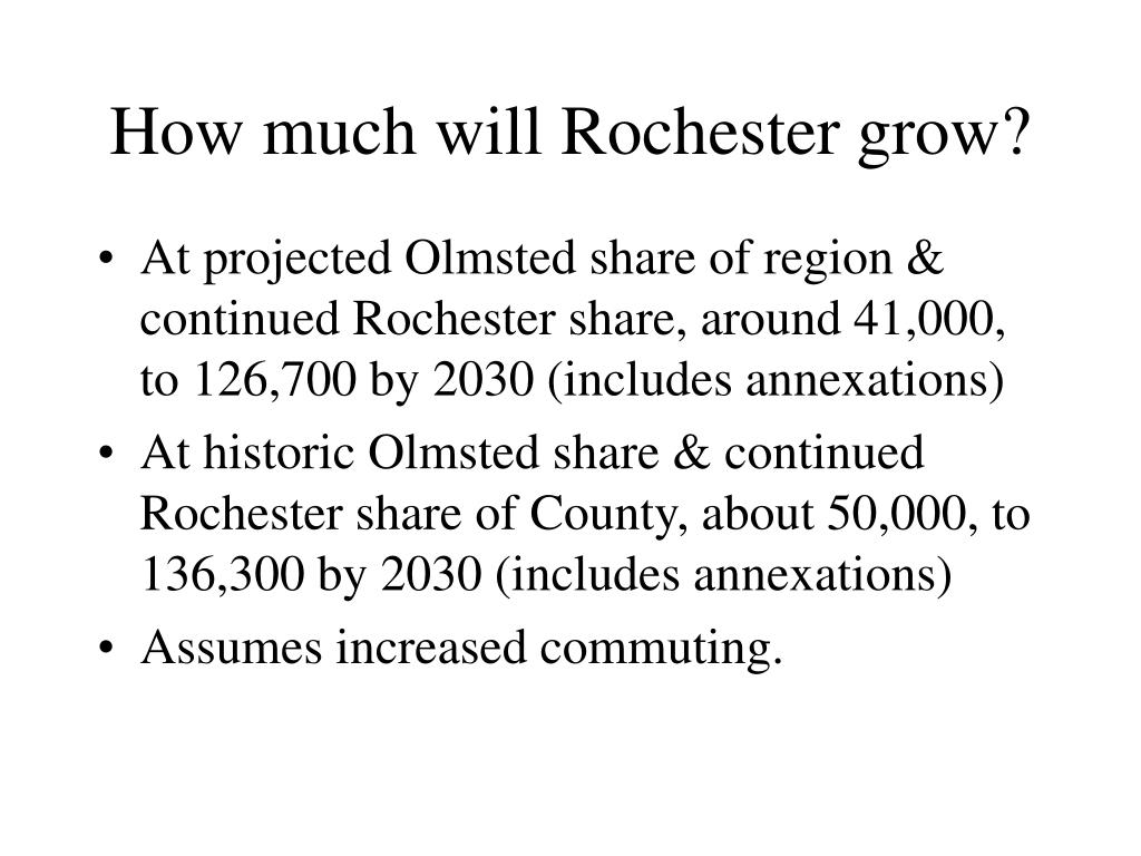 How much will Rochester grow?