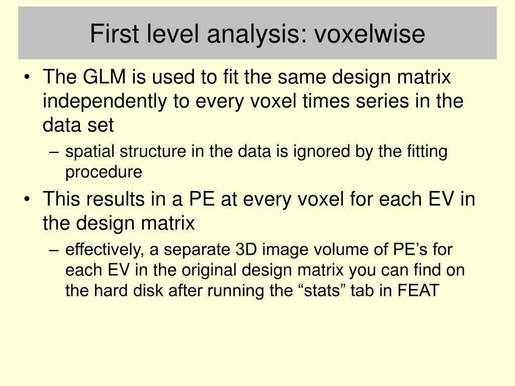 First level analysis: voxelwise