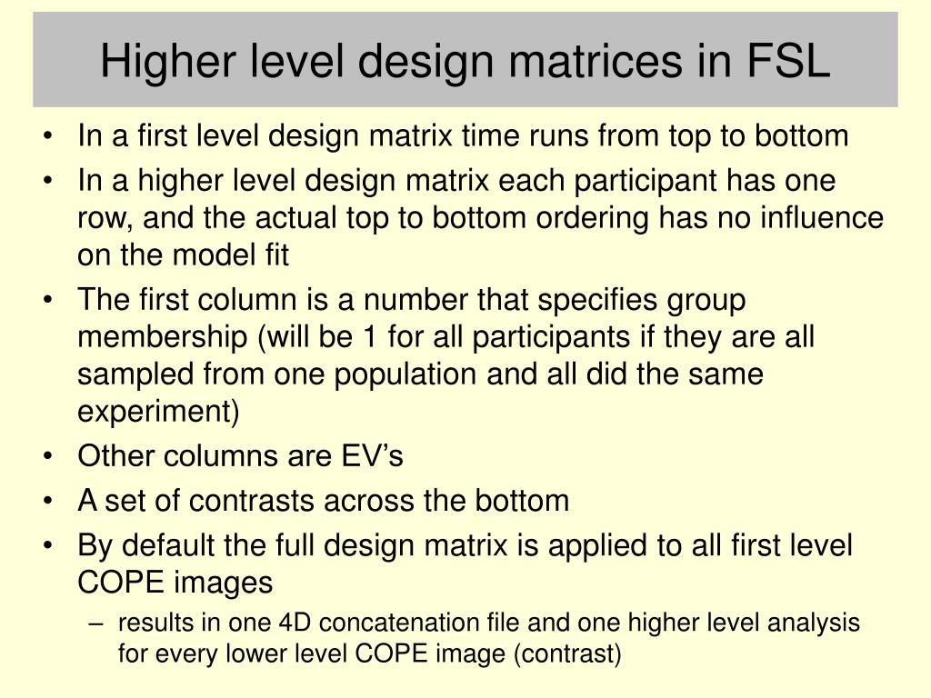 Higher level design matrices in FSL