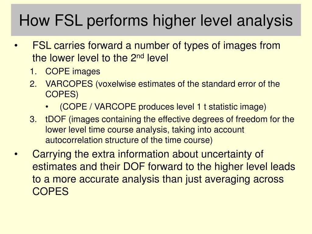 How FSL performs higher level analysis