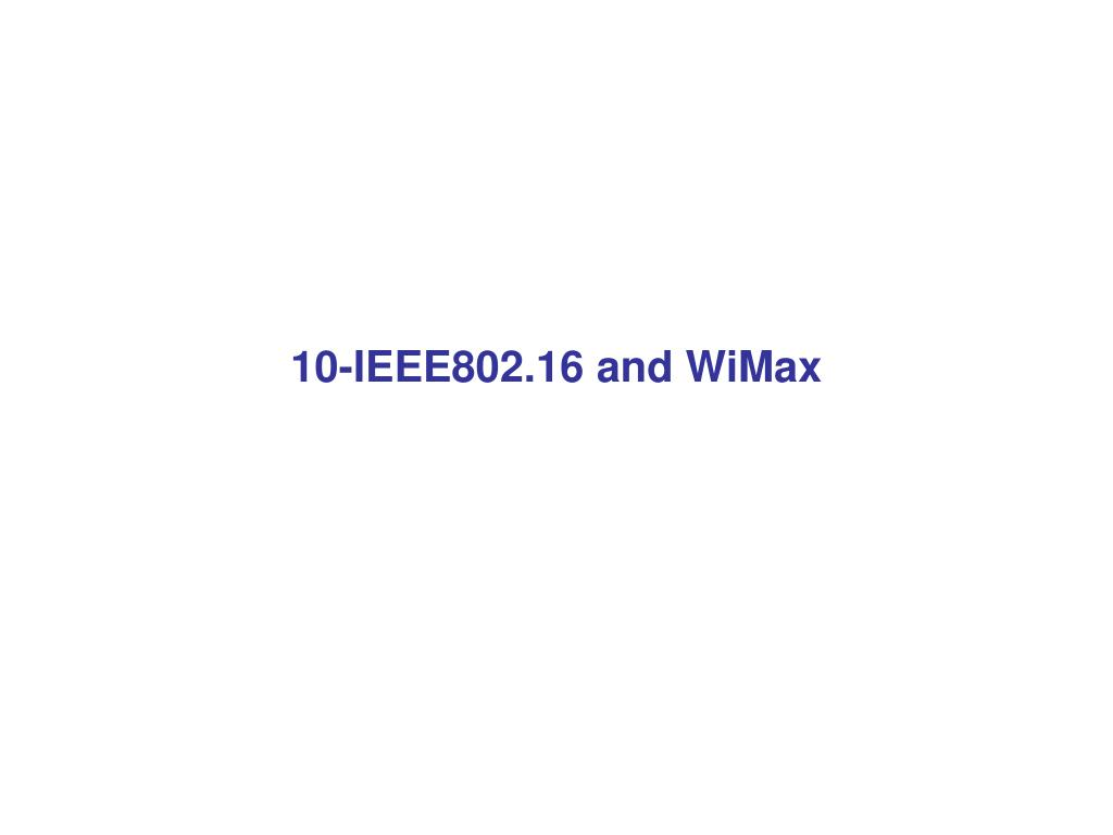10-IEEE802.16 and