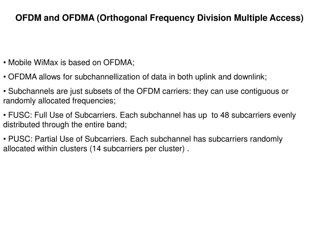 OFDM and OFDMA (Orthogonal Frequency Division Multiple Access)