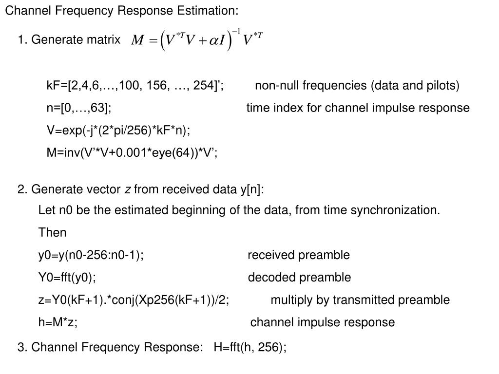 Channel Frequency Response Estimation: