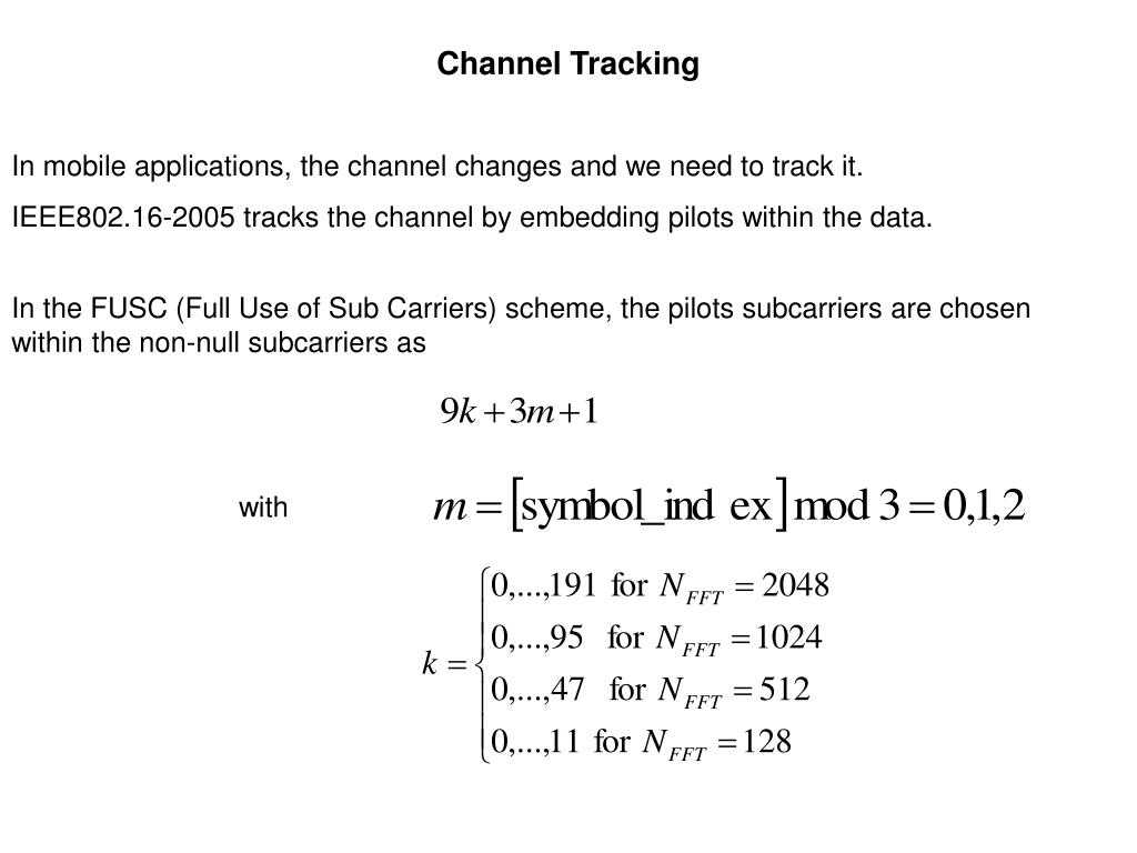 Channel Tracking