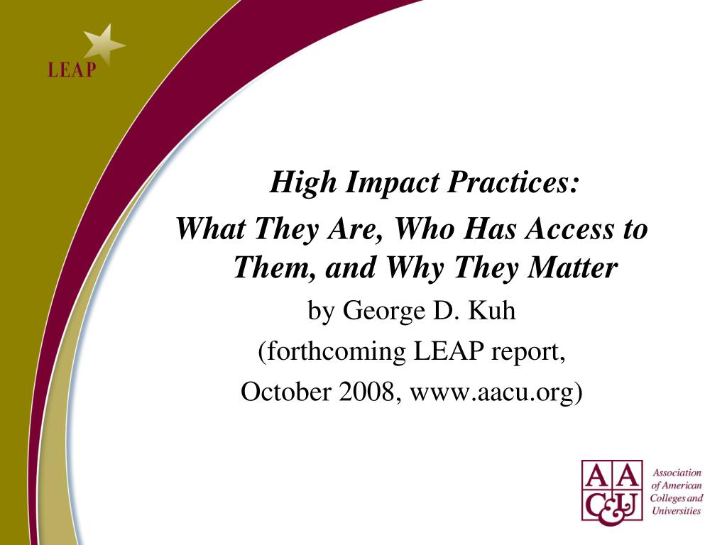 High Impact Practices: