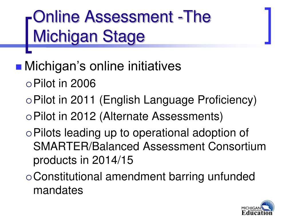 Online Assessment -The Michigan Stage
