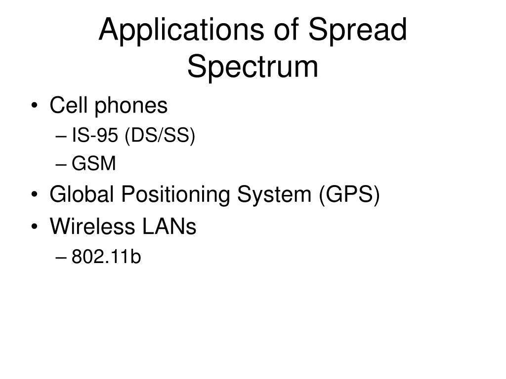 Applications of Spread Spectrum