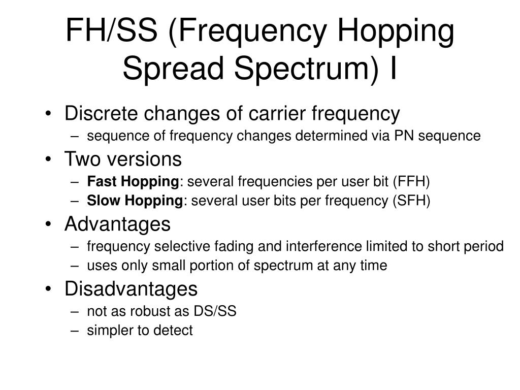 FH/SS (Frequency Hopping Spread Spectrum) I