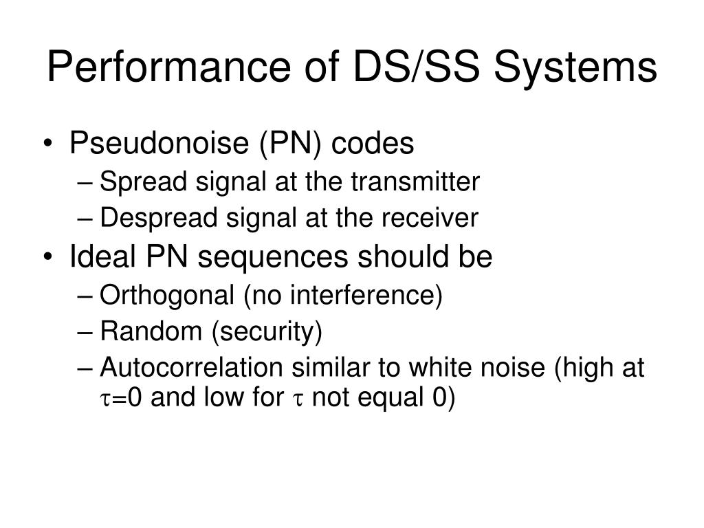 Performance of DS/SS Systems
